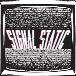 Signal Static