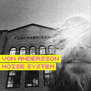 Von Andersson Noise System