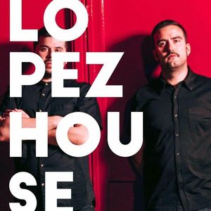 Lopezhouse