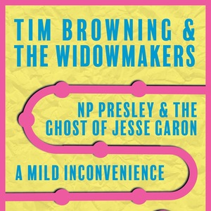 Tim Browning & The Widowmakers