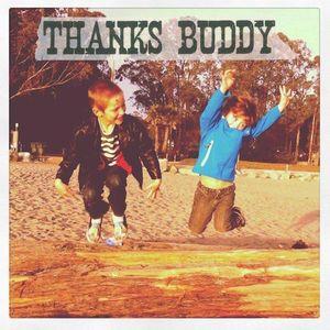 Thanks Buddy