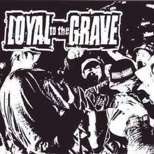Loyal to the Grave