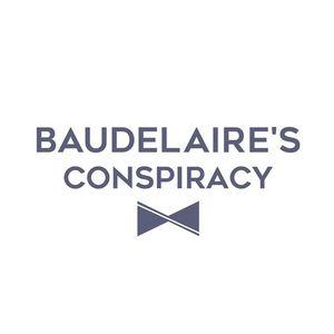 Baudelaire's Conspiracy