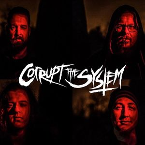 Corrupt The System