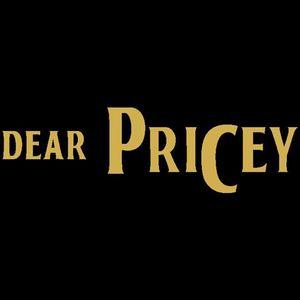 Dear Pricey