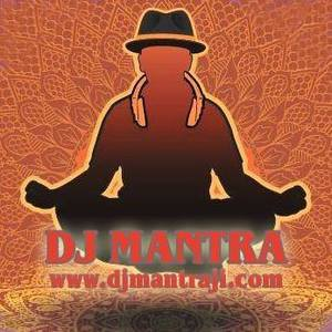 DJ MANTRA