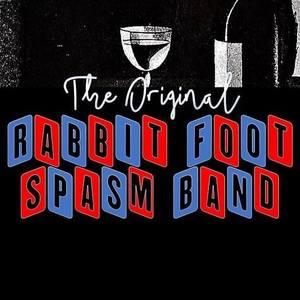 The Original Rabbit Foot Spasm Band Fan Club