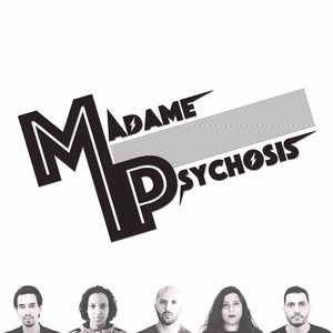 Madame Psychosis