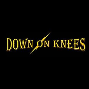 Down On Knees