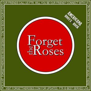 Forget The Roses