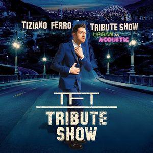 TFT - Tiziano Ferro Tribute Band