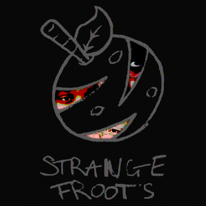 Strange Froots