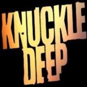 Knuckle Deep