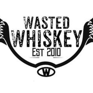 Wasted Whiskey