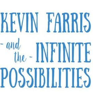 Kevin Farris and The Infinite Possibilities