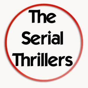 The Serial Thrillers