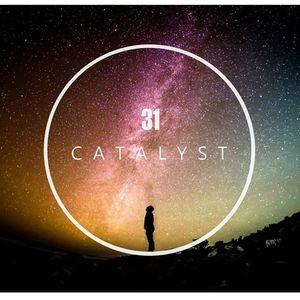 31 Catalyst