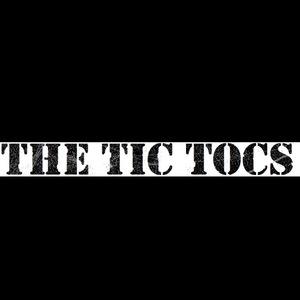 The Tic Tocs