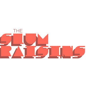 The Slum Raisins