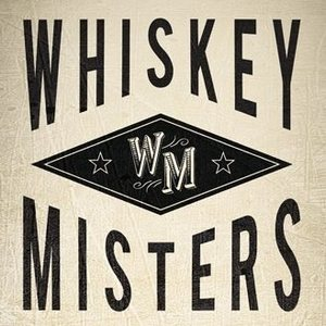 The Whiskey Misters