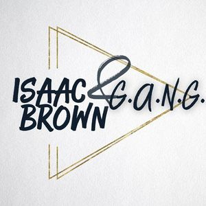 Isaac Brown & Gods Anointed New Generation