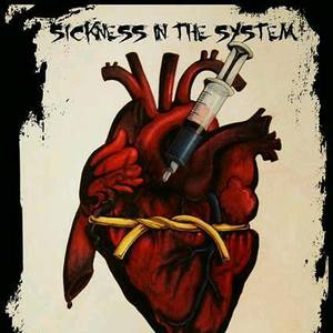 Sickness in the System (S.I.T.S)