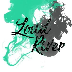 Loud River