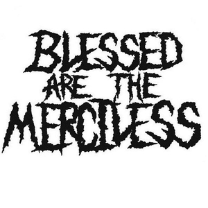 Blessed Are The Merciless