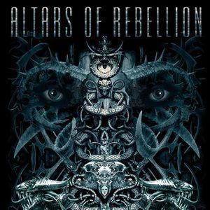 ALTARS OF REBELLION