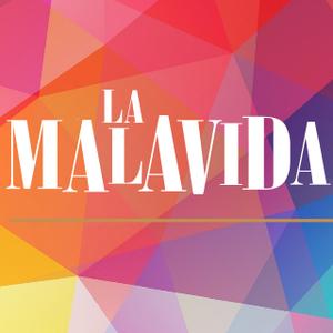 La MalaVida