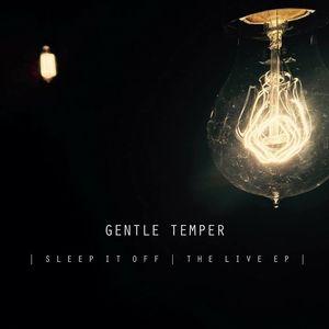 Gentle Temper
