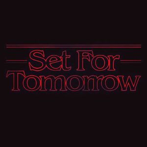 Set For Tomorrow