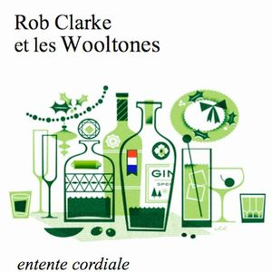 Rob Clarke and The Wooltones
