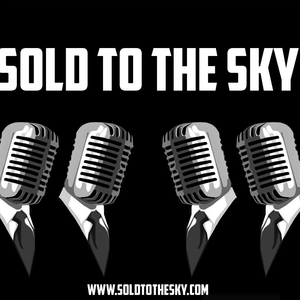Sold To The Sky