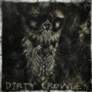 Dirty Crowley