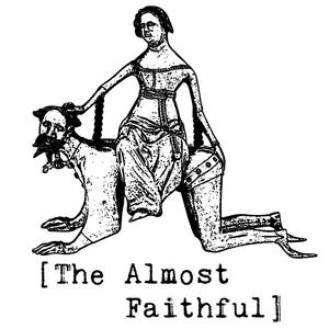 The Almost Faithful