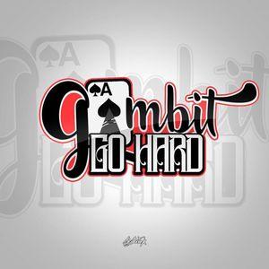 Gambit Go Hard