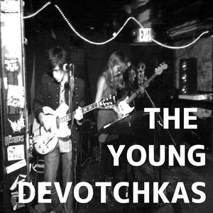 The Young DeVotchkas