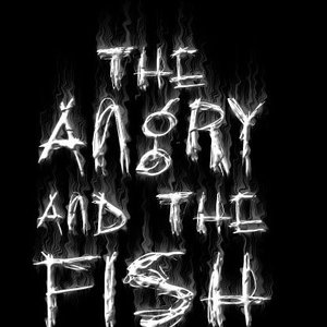 The Angry and the Fish