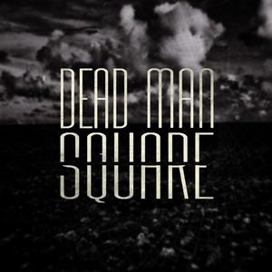 Dead Man Square