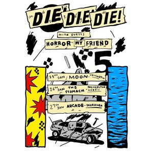 Die! Die! Die!