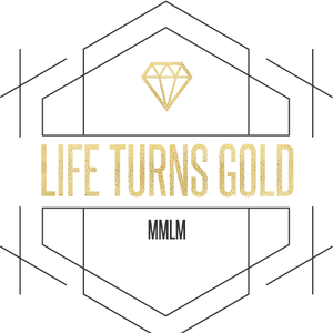 LIFE TURNS GOLD