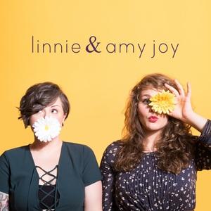 linnie & amy joy