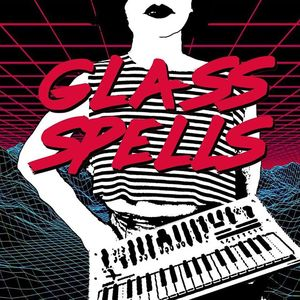 Glass Spells