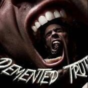 Demented Truth