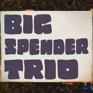 Big Spender Trio