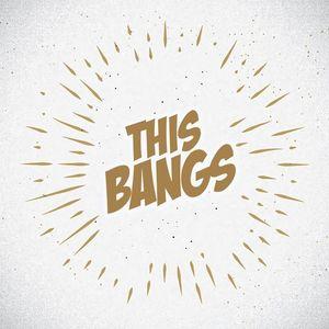 This Bangs