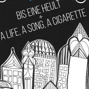 A Life, a Song, a Cigarette