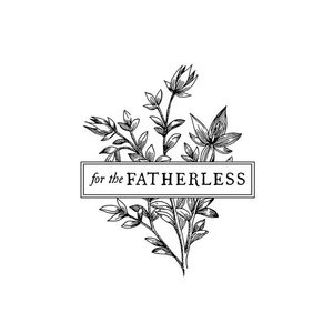 For the Fatherless