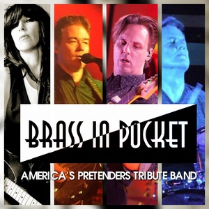 Brass In Pocket - A Tribute To The Pretenders